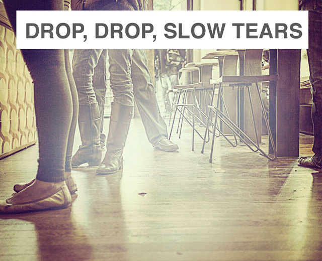 Drop, drop, slow tears | Drop, drop, slow tears| MusicSpoke
