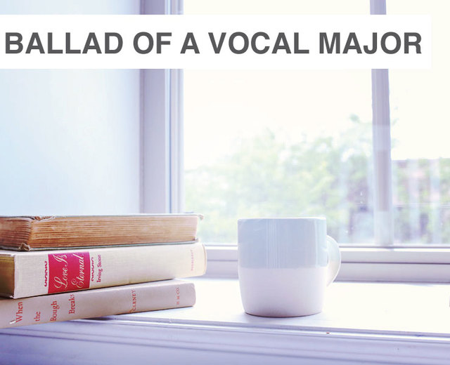 Ballad of a Vocal Performance Major | Ballad of a Vocal Performance Major| MusicSpoke