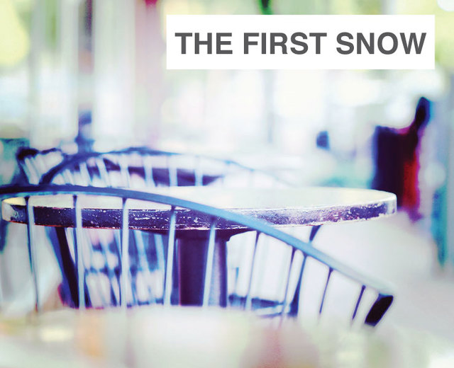 The First Snow | The First Snow| MusicSpoke
