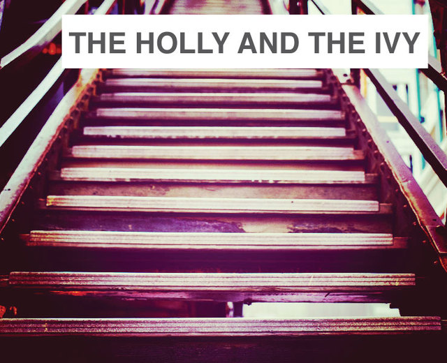 The Holly and the Ivy | The Holly and the Ivy| MusicSpoke
