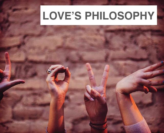 Love's Philosophy | Love's Philosophy| MusicSpoke