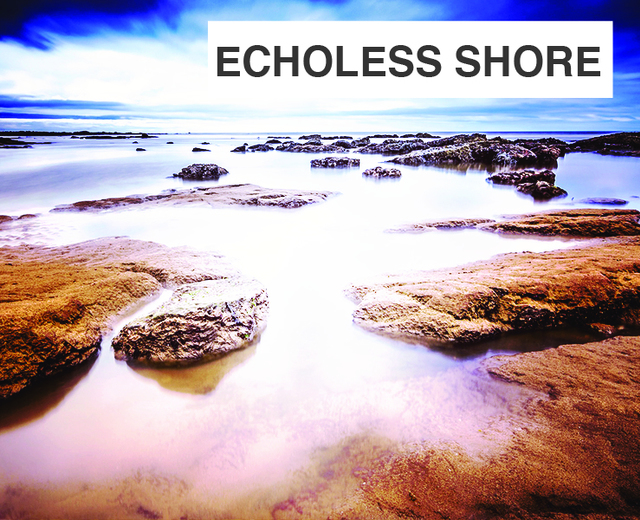 Come Back from the Echoless Shore | Come Back from the Echoless Shore| MusicSpoke