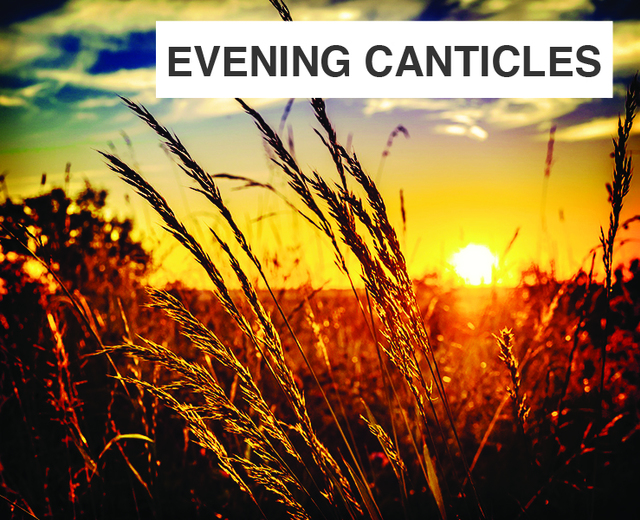 Evening Canticles | Evening Canticles| MusicSpoke