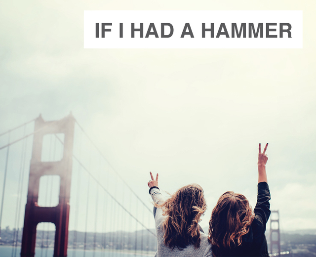 If I Had a Hammer | If I Had a Hammer| MusicSpoke