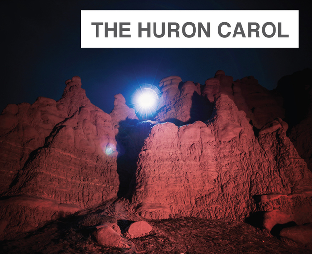 The Huron Carol | The Huron Carol| MusicSpoke