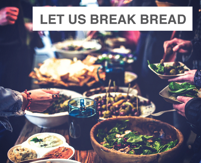 Let Us Break Bread Together | Let Us Break Bread Together| MusicSpoke