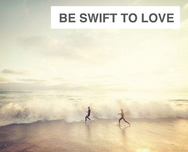 Be Swift to Love | Be Swift to Love| MusicSpoke