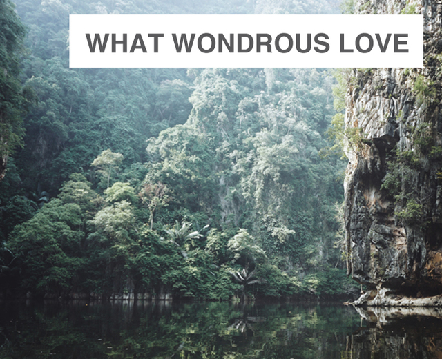 What Wondrous Love: Reflections on the Seven Last Words | What Wondrous Love: Reflections on the Seven Last Words| MusicSpoke