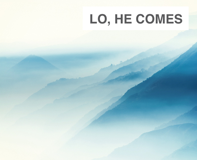 Lo, He Comes with Clouds Descending | Lo, He Comes with Clouds Descending| MusicSpoke