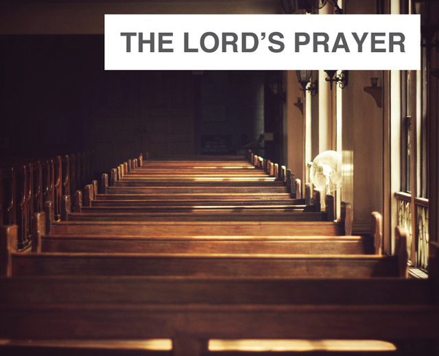 The Lord's Prayer | The Lord's Prayer| MusicSpoke