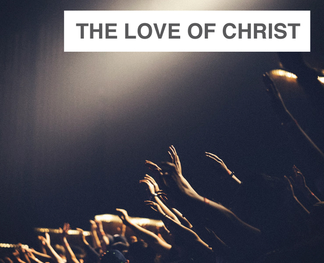 The Love of Christ Urges Us On | The Love of Christ Urges Us On| MusicSpoke