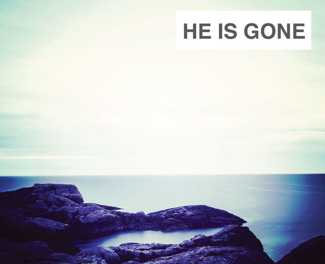 He Is Gone | He Is Gone| MusicSpoke