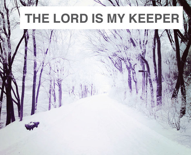 The Lord is My Keeper | The Lord is My Keeper| MusicSpoke