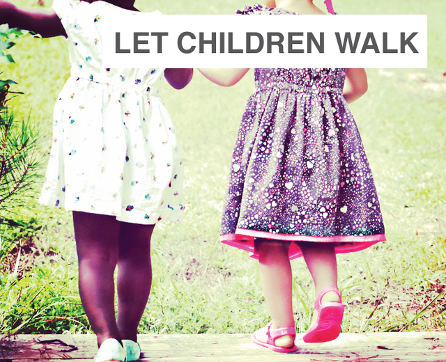 Let Children Walk With Nature | Let Children Walk With Nature| MusicSpoke