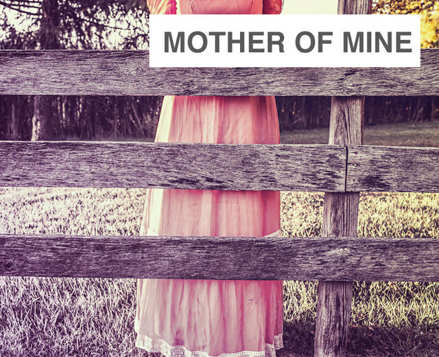 Mother of Mine | Mother of Mine| MusicSpoke