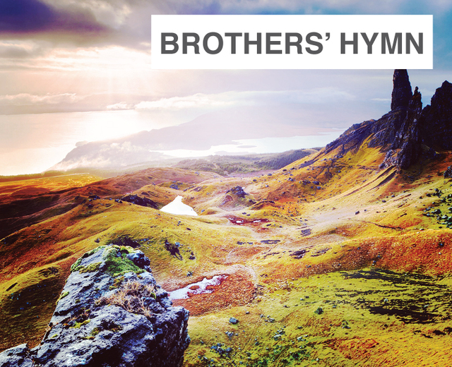 Brother's Hymn | Brother's Hymn| MusicSpoke