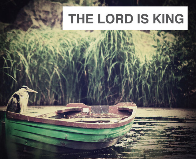 The Lord is King | The Lord is King| MusicSpoke