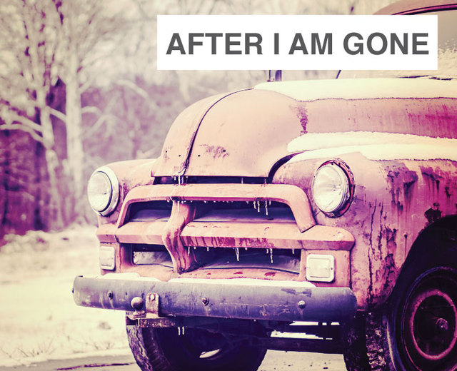 After I Am Gone | After I Am Gone| MusicSpoke