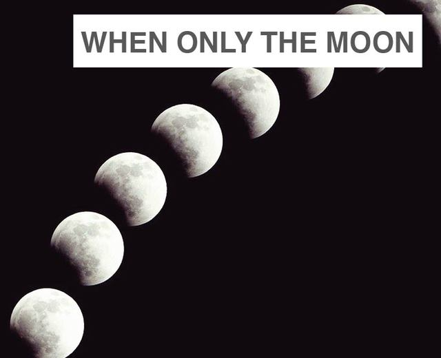 When Only the Moon Rages | When Only the Moon Rages| MusicSpoke