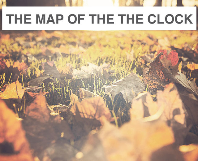 The Map of the Clock | The Map of the Clock| MusicSpoke