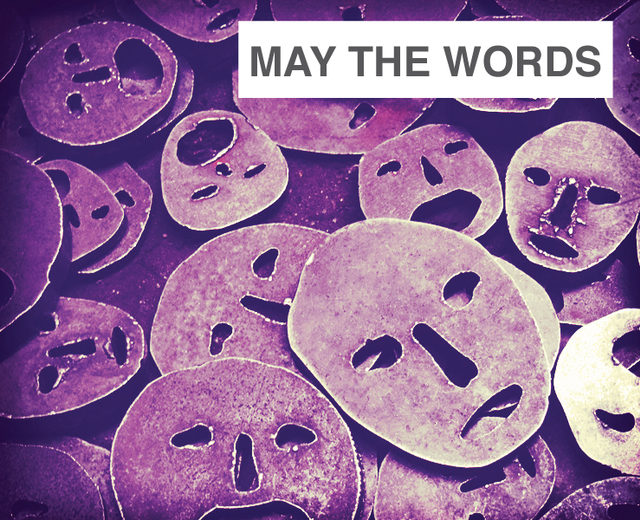 May the Words | May the Words| MusicSpoke
