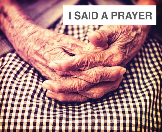 I Said a Prayer for You Today | I Said a Prayer for You Today| MusicSpoke