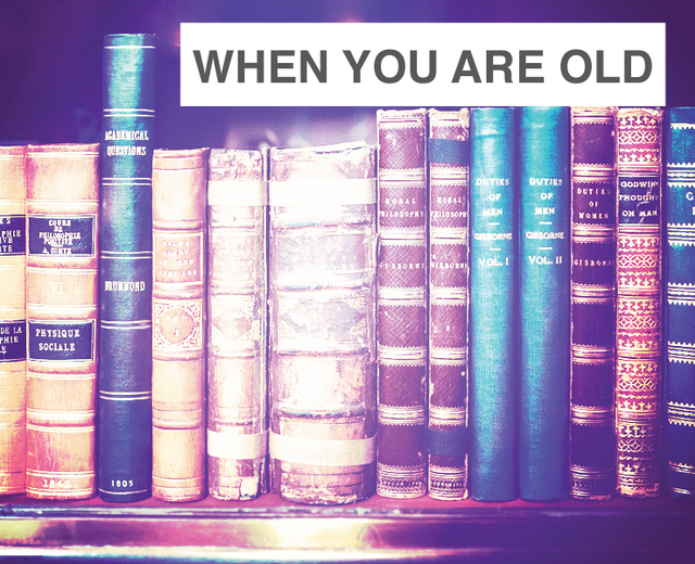 When You Are Old | When You Are Old| MusicSpoke