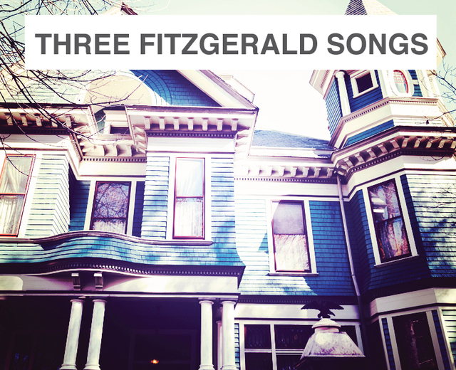 Three Fitzgerald Songs | Three Fitzgerald Songs| MusicSpoke