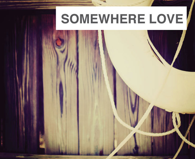 Somewhere, Love | Somewhere, Love| MusicSpoke