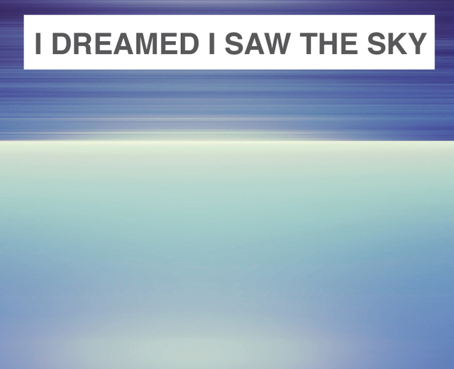 I Dreamed I Saw the Sky | I Dreamed I Saw the Sky| MusicSpoke
