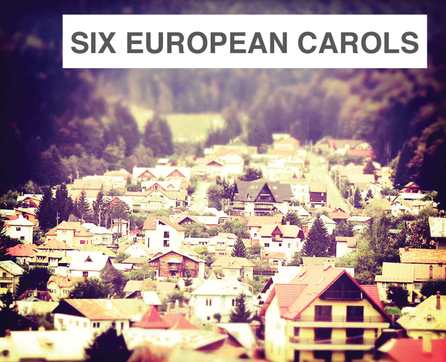 Six Eastern European Carols | Six Eastern European Carols| MusicSpoke